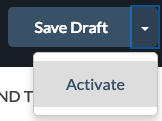 Campaign_Button_-_Save_Draft_Activate.png